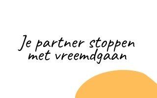 Je partner stoppen met vreemdgaan
